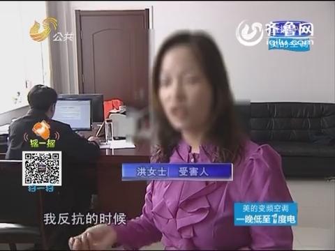 菏泽:大白天的姐遭遇打劫 行车记录仪还原惊魂一幕
