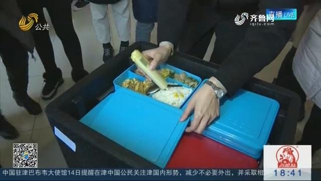 济南市食药监局抽查学校配餐