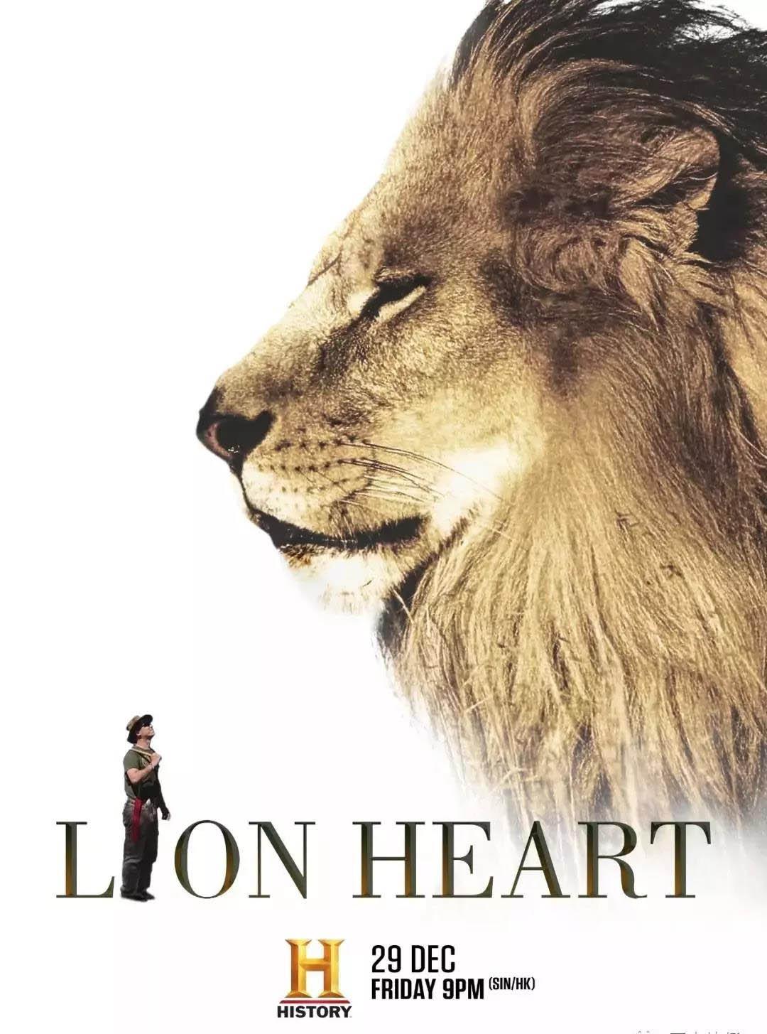 年度纪录大片《Lion Heart 狮子之心》将于12月29日21:00黄金时间在美国历史频道亚洲区播出。